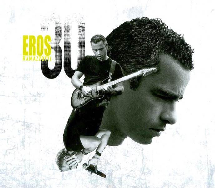 Eros Ramazzotti - Eros 30