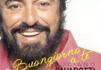 luciano pavarotti - buongiorno a te