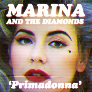 Marina and The Diamonds: Primadonna