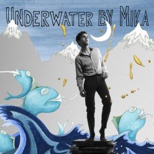 Mika con Underwater