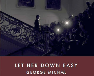 George Michael - Let Her Down Easy