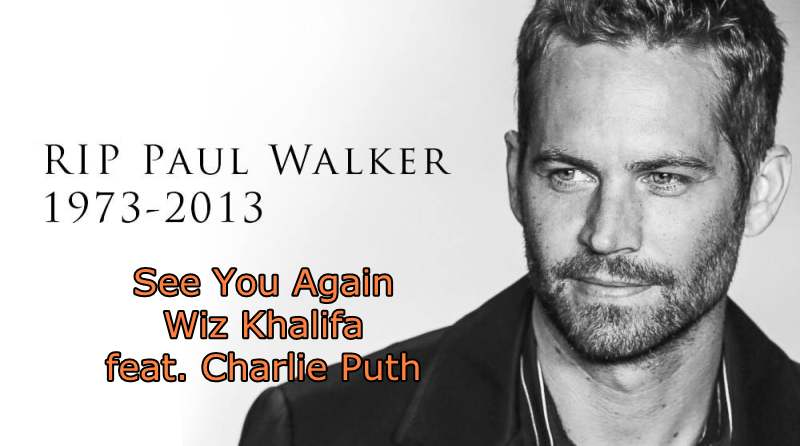 See You Again di Wiz Khalifa feat. Charlie Puth