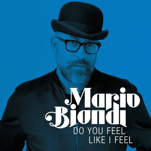 Mario Biondi - Do You Feel Like a Feel