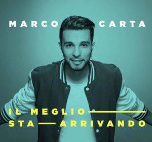 Marco Carta - Il meglio sta arrivando
