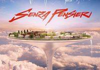 Senza Pensieri - Fabio Rovazzi ft. J-Ax e Loredana Bertè
